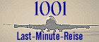 Last-Minute-Reisen übersichtlich aufbereitet nach Abflughafen und -woche!